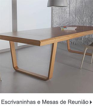 Escrivaninhas e Mesas de Reunião