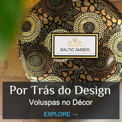 Por Trás do Design - Voluspa