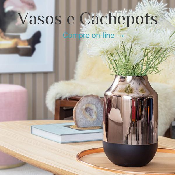 Vasos e Cachepots