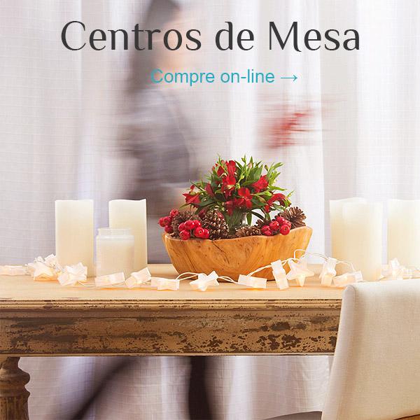 Centros de Mesa - Compre on-line!