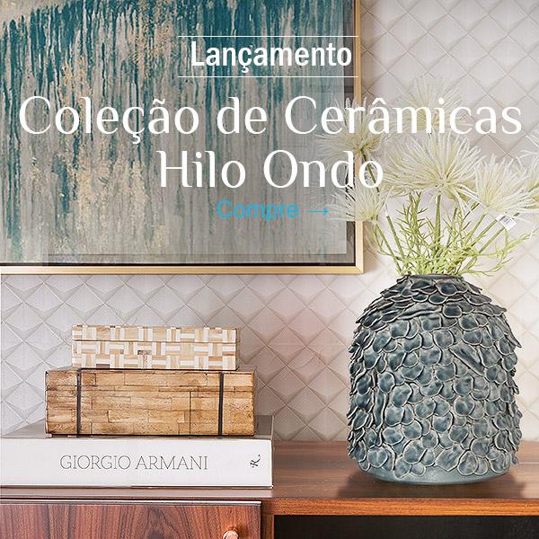 Coleção de cerâmicas Hilo Ondo - Compre!