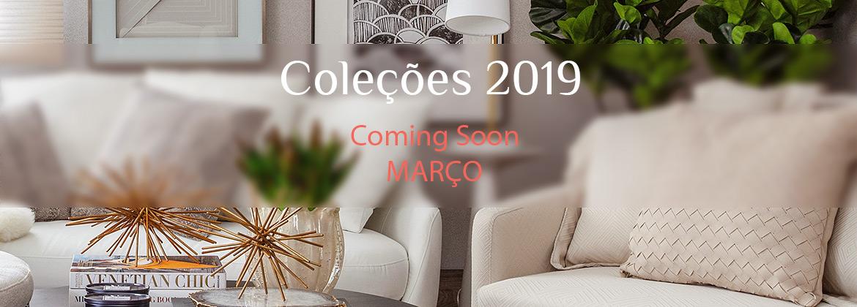Coleções 2019 - Coming Soon - Março