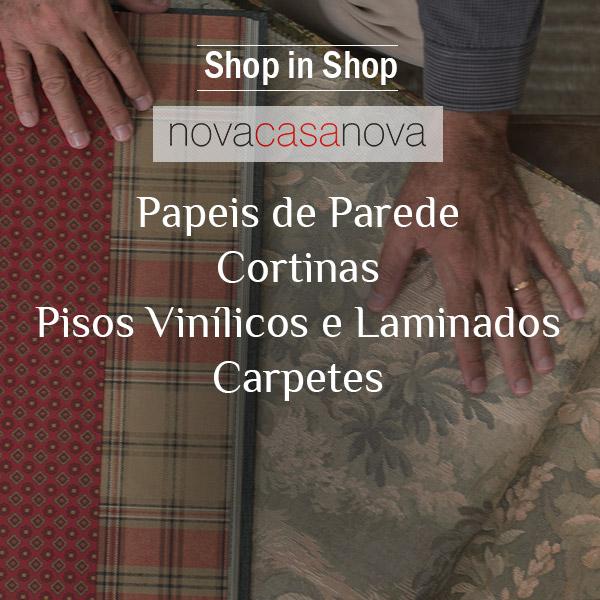 Shop in Shop - Nova Casa Nova