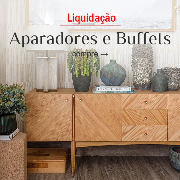 Aparadores e Buffets em Liquidação