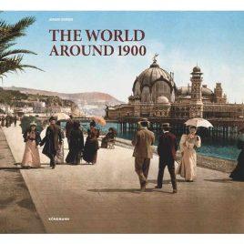 The World Around 1900